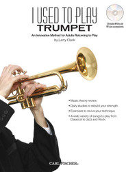 I Used To Play Trumpet An Innovative Method For Adults Returning To Play, Bkcd