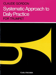 Systematic Approach To Daily Practice, Trumpet