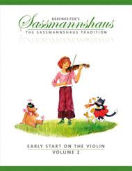 Early Start On The Violin, Volume 2 - A Violin Method For Children Egon Sassmannshaus, Baerenreiter Verlag Series