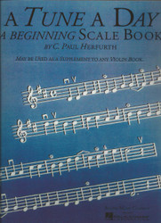 A Tune A Day - Violin, Beginning Scales