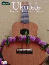 Ukulele - The Most Requested Songs, Strum & Sing Series, Lyrics/Chords