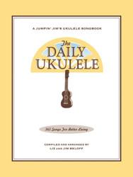 The Daily Ukulele, 365 Songs For Better Living