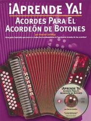 Aprende Ya! Acordes Para El Acordeon De Botones, Book/Cd Pack