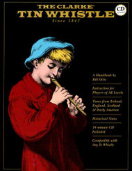 The Clarke Tin Whistle Book, Deluxe Edition Book/Cd Set