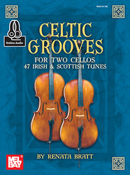 Celtic Grooves for Two Cellos: 47 Irish and Scottish Tunes (Book + Online Audio)