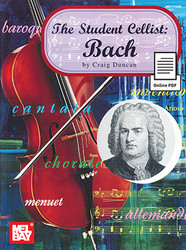 The Student Cellist: Bach (Book + Online PDF Supplement)