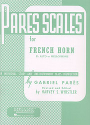 Pares Scales - French Horn In F Or E-Flat And Mellophone, French Horn, Eb Alto