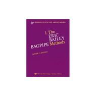 Eric A. Bailey Bagpipe Method Book 1