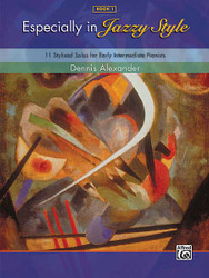 Especially In Jazzy Style, Book 1 11 Stylized Solos For Early Intermediate Pianists