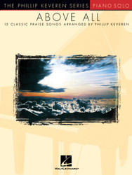 Above All, 15 Classic Praise Songs, Piano Solo