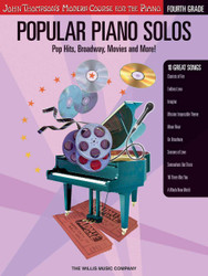 Popular Piano Solos - Grade 4, Pop Hits, Broadway, Movies ! John Thompson's Modern Course For The Piano Series, Book Only
