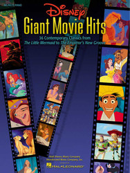 Disney Giant Movie Hits, 36 Contemporary Classics From The Little Mermaid To The Emperor's New Groove