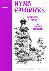 Bastien Piano Library Hymn Favorites Level 1