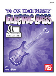 You Can Teach Yourself Electric Bass (Book + Online Audio/Video)