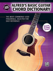 Alfred's Basic Guitar Chord Dictionary The Most Commonly Used Fingerings, Selected For Easy Reference