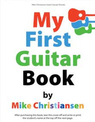 My First Guitar Book By Mike Christiansen