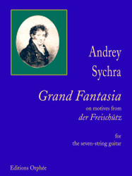 "Grand Fantasia On Motives From ""Der Freisch?????Tz"" For The Russian Seven-String Guitar In Open G Tuning: D', G', B, D, G, B. D"