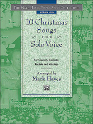 The Mark Hayes Vocal Solo Collection: 10 Christmas Songs For Solo Voice 1