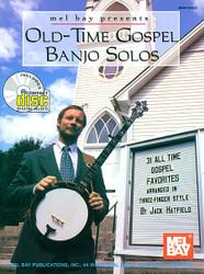 Mel Bay Presents Old-time Gospel Banjo Solos (31 All Time Gospel Favorites Ar..