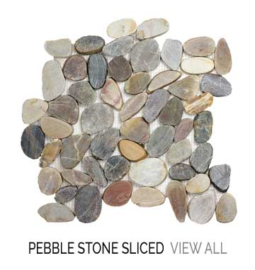 Pebble Stone Sliced View All