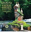 Faerie Houses 2015 wall calendar