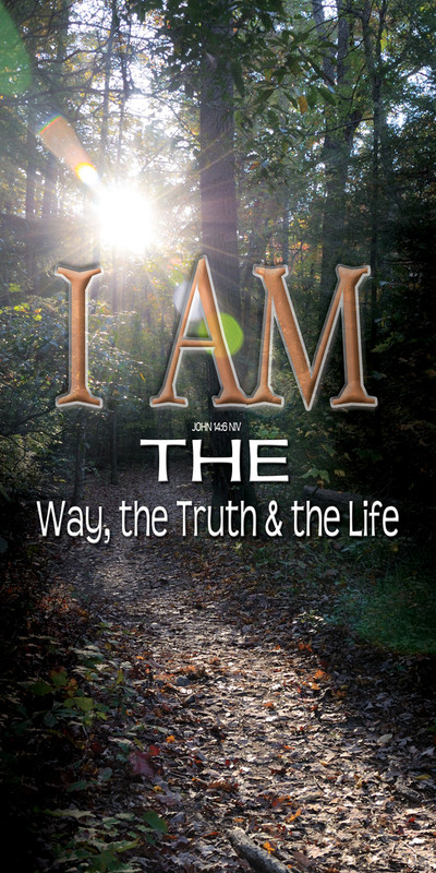 Church Banner featuring Sunlight/Trail with I Am the Way, Truth & Life Theme