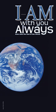Church Banner featuring Earth from Space with I Am With You Always Theme