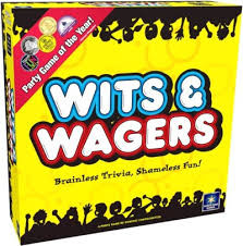 Why does everyone love Wits & Wagers?  Because you don't need to know the answers to win!  The fun is betting on the best guess!  Read a fun question… Everyone writes down a guess.  Place your bets… Which guess is closest?  Feeling confident? Bet on yourself.