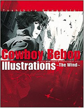 Cowboy Bebop: Illustrations ~The Wind Japanese Softcover book