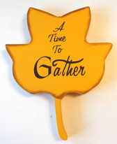 A Time to Gather Wood Autumn Splendor Leaf Sign Wall Hanging Decor 10' NWT