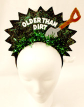 Older Than Dirt 40 50 60 70 80 90 Birthday Party Headband NWT