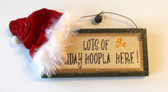 Lots of Holiday Hoopla Here Santa Hat Wood Painted Sign Wall Hanging Decor 4' NWT