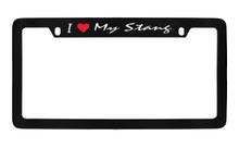 Ford I Love My Stang Script Top Engraved Black Coated Zinc Frame 4H With Silver Imprint Red Heart