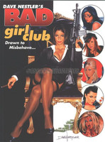 Dave Nestler Bad Girl Club Drawn to Misbehave Pin Up Book Signed