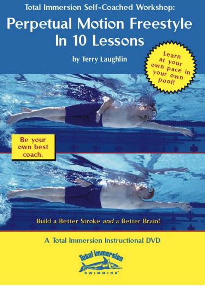 Total Immersion Perpetual Motion Freestyle in 10 Lessons DVD