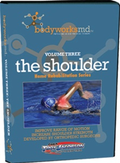 Bodyworks MD Volume Three: The Shoulder Home Rehabilitation DVD