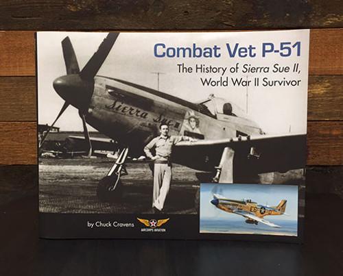 Book: Combat Vet P-51 - The History of Sierra Sue II, World War II Survivor