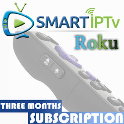 SMARTIPTV  For Roku  (3 Months Subscription)