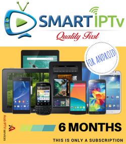 SMARTIPTV  For Android Phone  and Tablet  (6 Months Subscription)