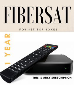 FIBERSAT For SET TOP BOXES (1 Year Subscription not for USA)