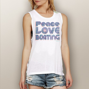 Peace Love Boating -  Muscle Tank (more color choices)
