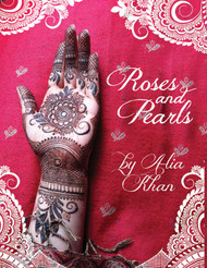 Roses and Pearls - Henna Designs by Alia Khan