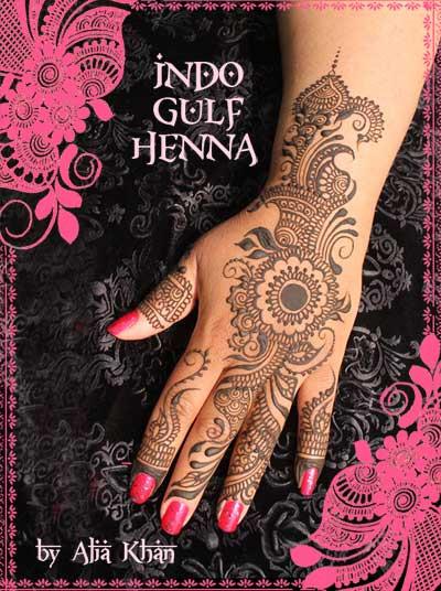 Indo Gulf Henna - design book by Alia Khan