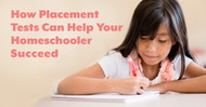 How Placement Tests Can Help Your Homeschooler Succeed