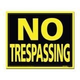 19 X 24 Jumbo Sign - No Trespassing