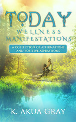 Today: Wellness Manifestations