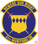 STICKER USAF  31ST MUNITIONS SQUADRON