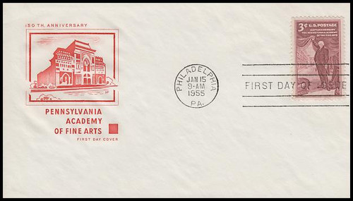 1064 / 3c Pennsylvania Academy of the Arts : 150th Anniversary House of Farnam 1955 First Day Cover
