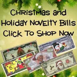 Click To Shop Novelty Bills