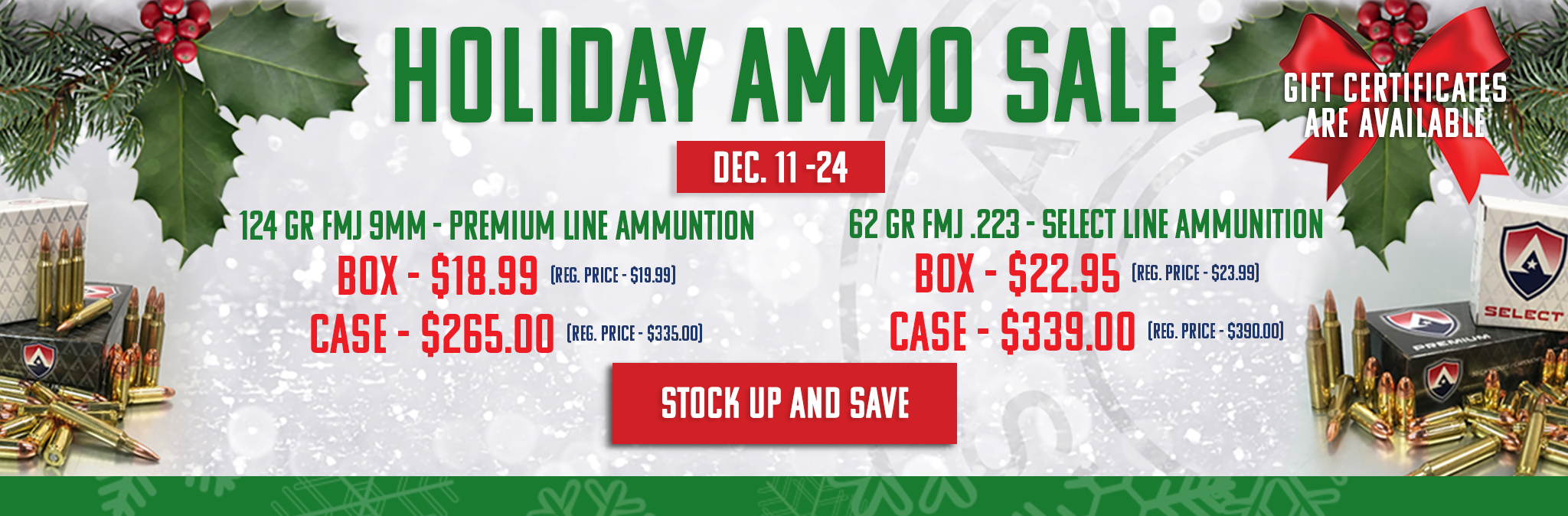Holiday Ammo Sale - Dec. 11th through the 24th